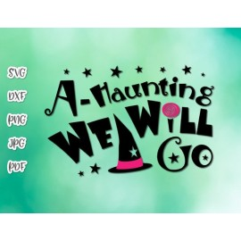 A Haunting We Will Go Halloween Clip Art Print and cut file Sublimation