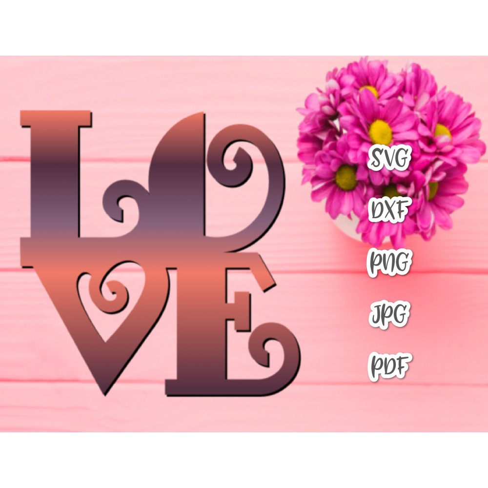 Love Romantic Valentine Day Svg File For Cricut Saying Wedding Sign Engagement Quote Sign Newlywed Tee Letter Word Cut Print Sublimation